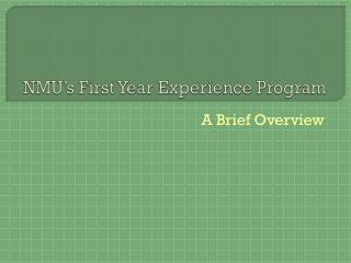 NMU's First Year Experience Program