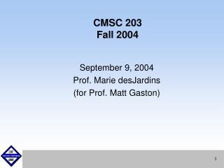 CMSC 203 Fall 2004