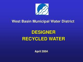 DESIGNER  RECYCLED WATER