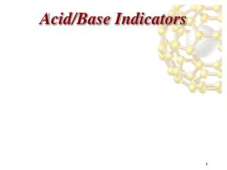 Acid/Base Indicators