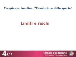 """Terapia con insuline: """"l'evoluzione della specie"""""""