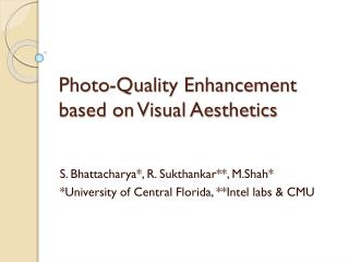 Photo-Quality Enhancement based on Visual Aesthetics