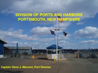 DIVISION OF PORTS AND HARBORS PORTSMOUTH, NEW HAMPSHIRE