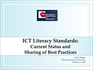 ICT Literacy Standards:  Current Status and  Sharing of Best Practices