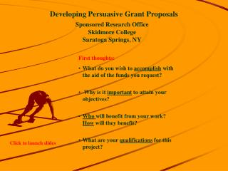 Developing Persuasive Grant Proposals