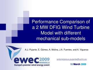 Performance Comparison of a 2 MW DFIG Wind Turbine Model with different mechanical sub-models