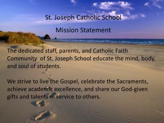 St. Joseph Catholic School Mission Statement