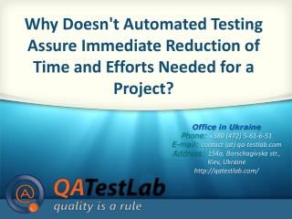 Why Doesn't Automated Testing Assure Immediate Reduction of