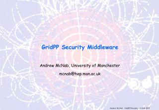 GridPP Security Middleware