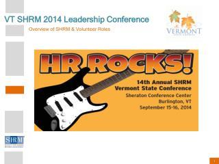 VT SHRM 2014 Leadership Conference