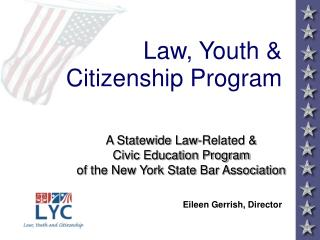 Law, Youth & Citizenship Program