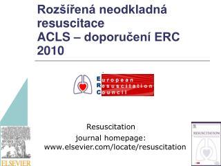 Rozšířená neodkladná resuscitace ACLS – doporučení ERC 2010