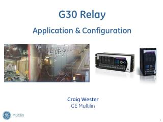 G30 Relay Application & Configuration