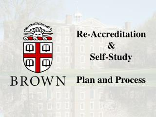 Re-Accreditation  &  Self-Study  Plan and Process