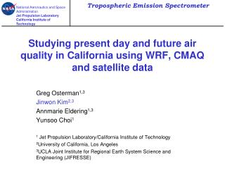 Studying present day and future air quality in California using WRF, CMAQ and satellite data
