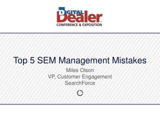 Top 5 SEM Management Mistakes