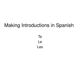 Making Introductions in Spanish