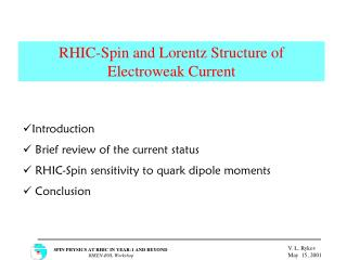 RHIC-Spin and Lorentz Structure of Electroweak Current