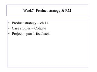 Week7 -Product strategy & RM