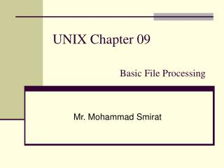 UNIX Chapter 09 Basic File Processing