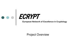 ECRYPT European Network of Excellence in Cryptology