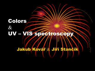 Colors  UV – VIS spectroscopy