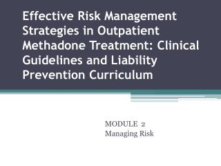 MODULE  2 Managing Risk