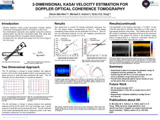 2-DIMENSIONAL KASAI VELOCITY ESTIMATION FOR  DOPPLER OPTICAL COHERENCE TOMOGRAPHY