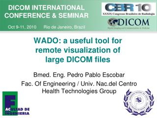 WADO: a useful tool for remote visualization of large DICOM files