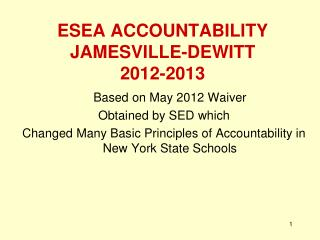 ESEA ACCOUNTABILITY JAMESVILLE-DEWITT 2012-2013