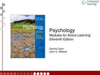Psychology Modules for Active Learning Eleventh Edition Dennis Coon John O. Mitterer