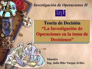 Teor a de Decisi n  La Investigaci n de Operaciones en la toma de Decisiones