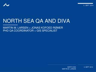 North SEA QA and DIVA