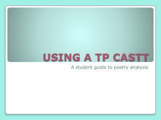 USING A TP CASTT
