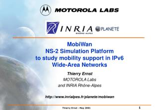 MobiWan NS-2 Simulation Platform  to study mobility support in IPv6 Wide-Area Networks