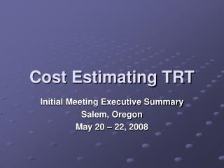 Cost Estimating TRT