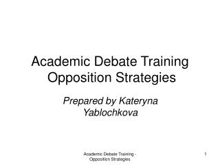 Academic Debate Training  Opposition Strategies