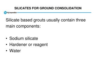 SILICATES FOR GROUND CONSOLIDATION