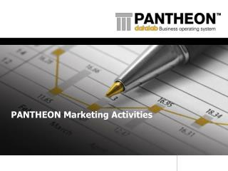PANTHEON Marketing Activities