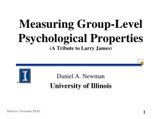 Measuring Group-Level Psychological Properties (A Tribute to Larry James)