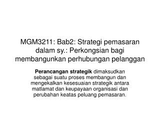 MGM3211: Bab2: Strategi pemasaran dalam sy.: Perkongsian bagi membangunkan perhubungan pelanggan