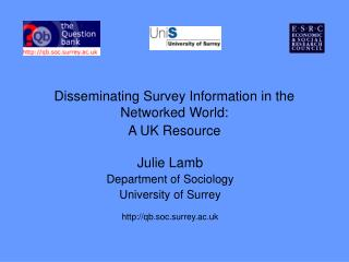 Disseminating Survey Information in the Networked World:  A UK Resource