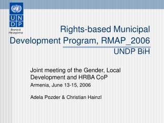 Rights-based Municipal Development Program, RMAP_2006 UNDP BiH