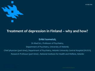 Treatment of depression in Finland � why and how?