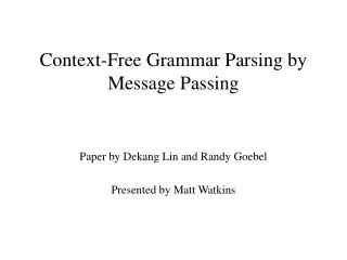 Context-Free Grammar Parsing by Message Passing