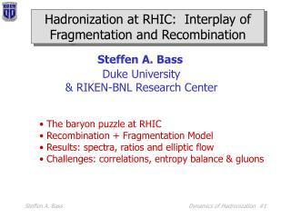 Hadronization at RHIC:  Interplay of Fragmentation and Recombination