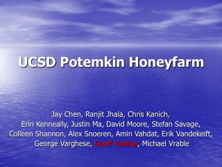 UCSD Potemkin Honeyfarm