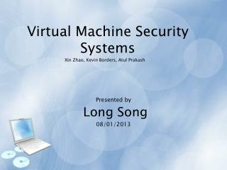 Virtual Machine Security Systems