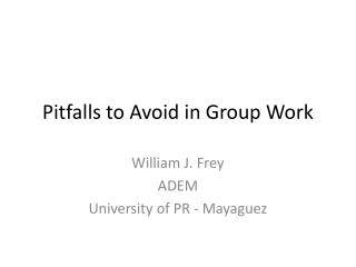Pitfalls to Avoid in Group Work