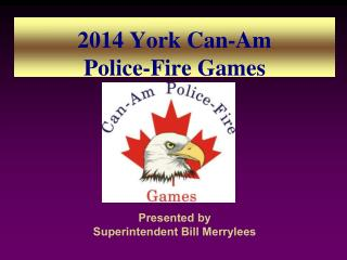2014 York Can-Am  Police-Fire Games